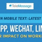 The Latest in Mobile Text: Latest Features in WhatsApp, WeChat, Line, Viber and Their Impact on Workplace Text (Infographic)