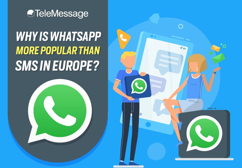 Why is WhatsApp More Popular Than SMS in Europe?